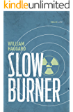 Slow Burner: A classic espionage thriller  (Colonel Russell series Book 1)