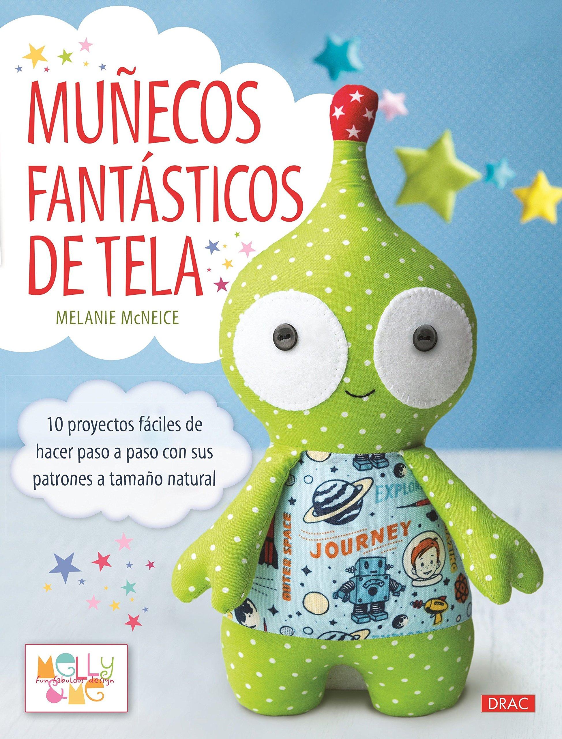 Muñecos Fantásticos De Tela: Amazon.es: McNeice, Melanie, Jordana ...