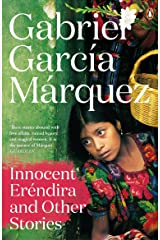 Innocent Erendira and Other Stories (Marquez 2014) Kindle Edition