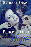 Forbidden Hope (A Werewolf Wars Novel Book 5)