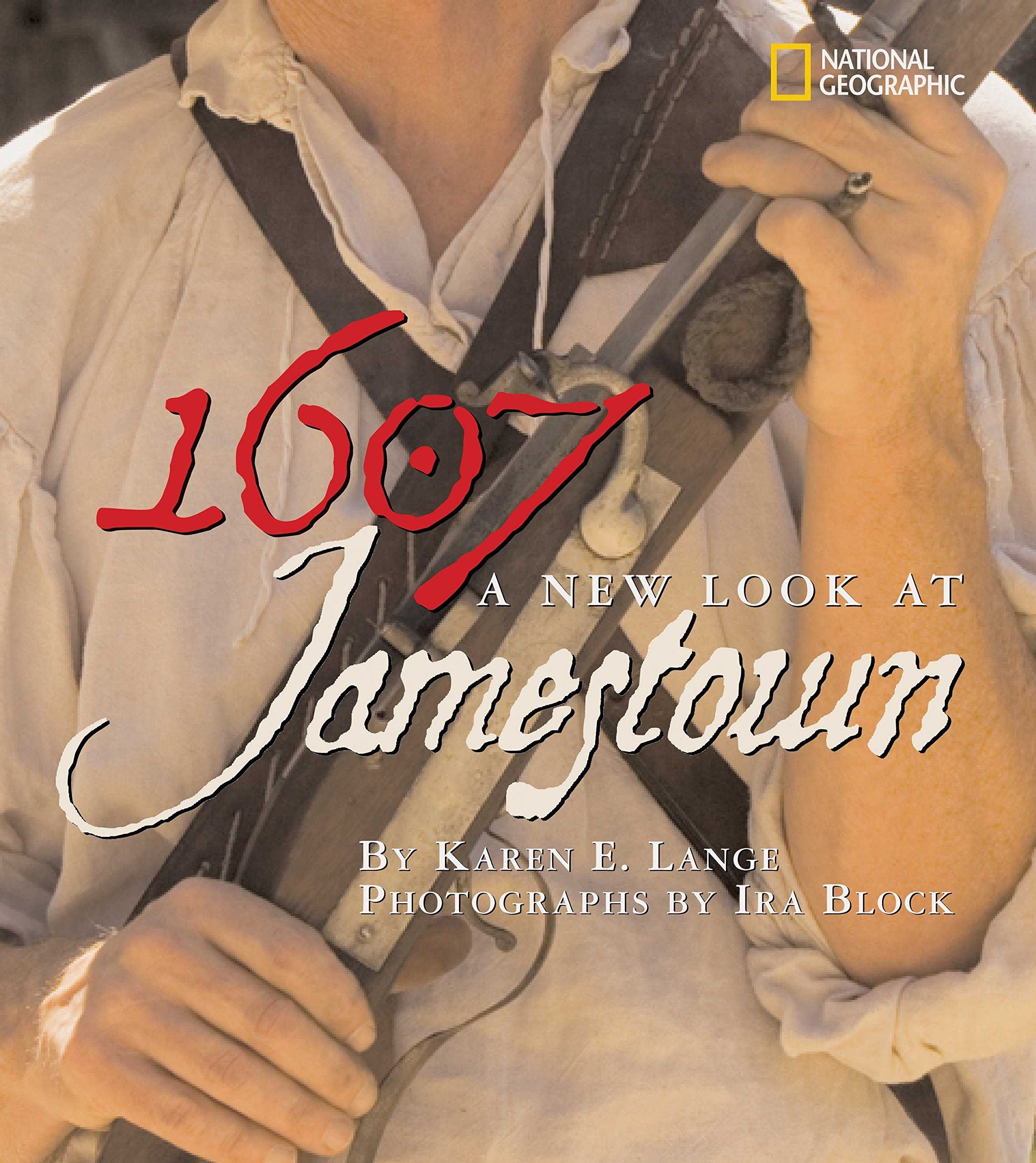 1607: A New Look at Jamestown