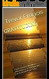 GRATITUDINE: Come ricevere desideri e abbondanza.  Se lo voglio per me, lo desidero per tutti.