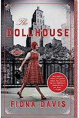 The Dollhouse: A Novel Kindle Edition