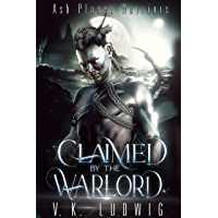 Claimed by the Warlord: A Sci-Fi Alien Warrior Romance (Ash Planet Warriors Book 2)