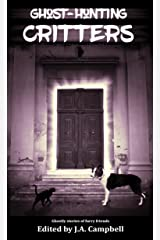 Ghost Hunting Critters (Ghost Hunting Dog Book 3) Kindle Edition