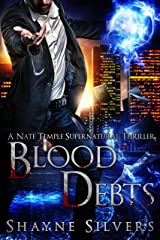 Blood Debts: A Nate Temple Supernatural Thriller Book 2 (The Temple Chronicles)