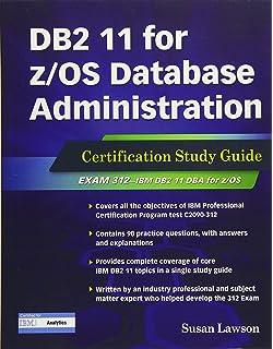 DB2 10 1 Fundamentals: Certification Study Guide: Roger