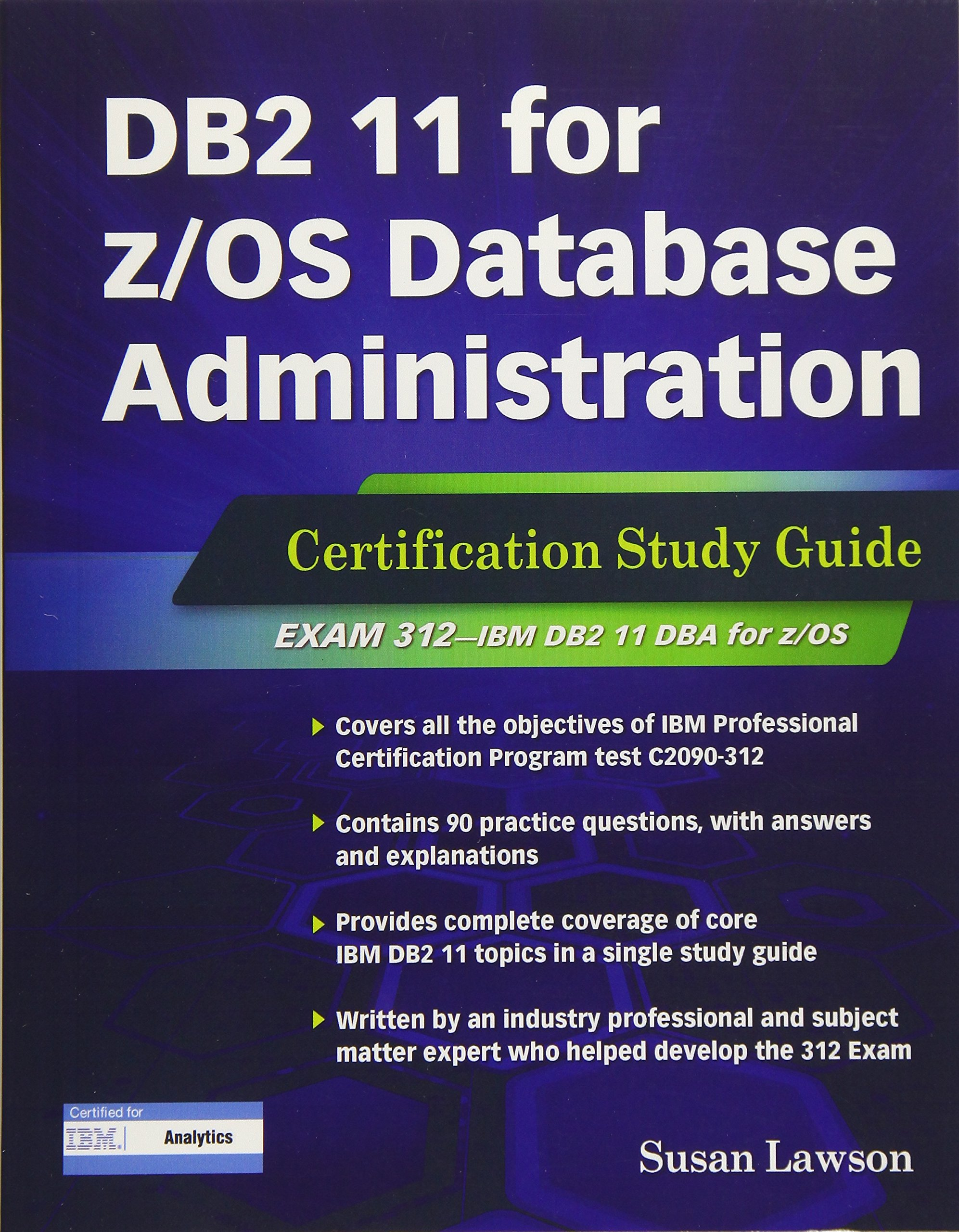 Db2 11 For Zos Database Administration Certification Study Guide