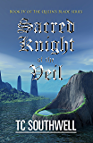 Sacred Knight of the Veil (The Queen's Blade Book 4) (English Edition)