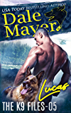 Lucas (The K9 Files Book 5)
