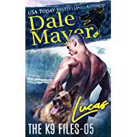 Lucas (The K9 Files Book 5)