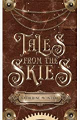 Tales from the Skies Kindle Edition