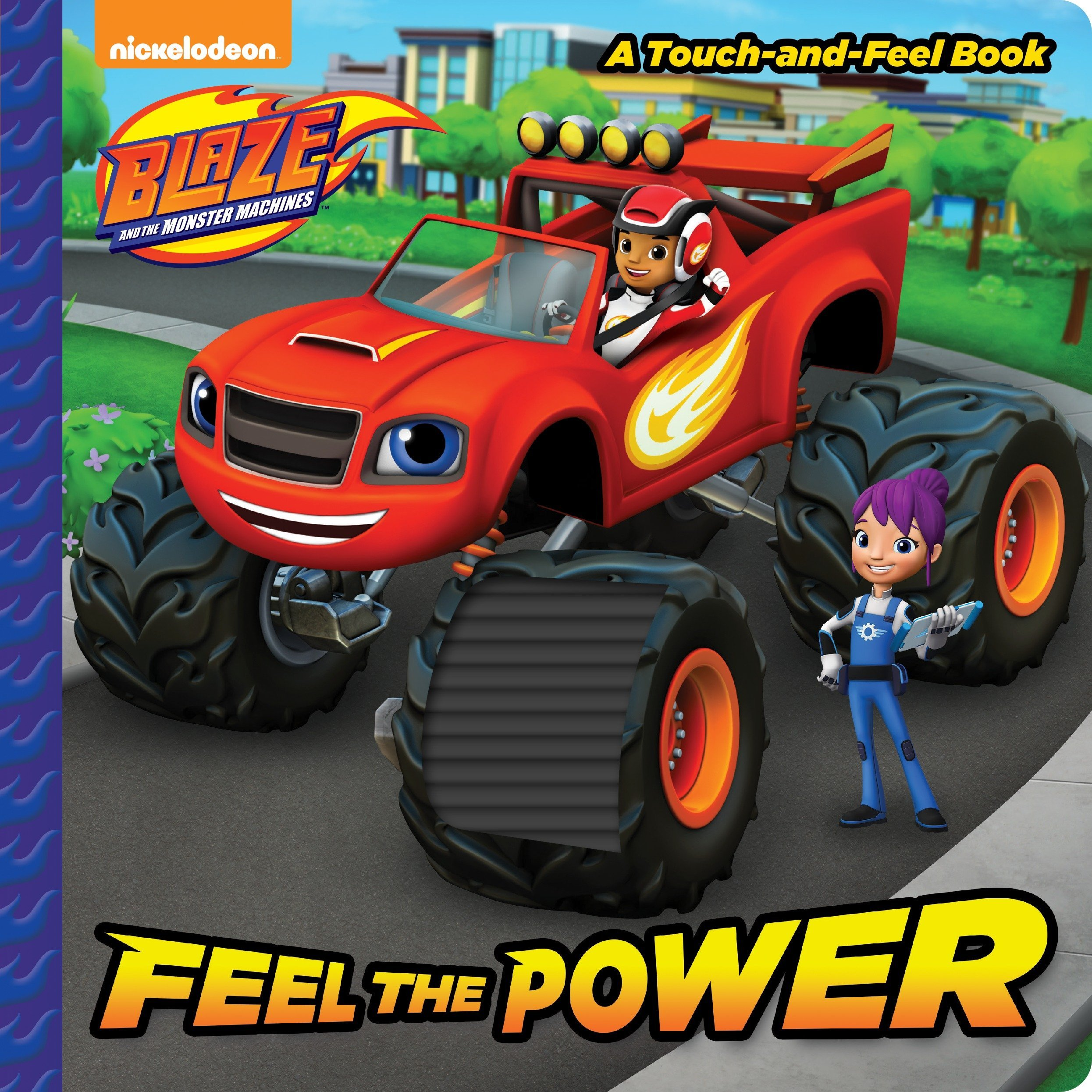 Feel the Power (Blaze and the Monster Machines) (Touch-and-Feel) PDF