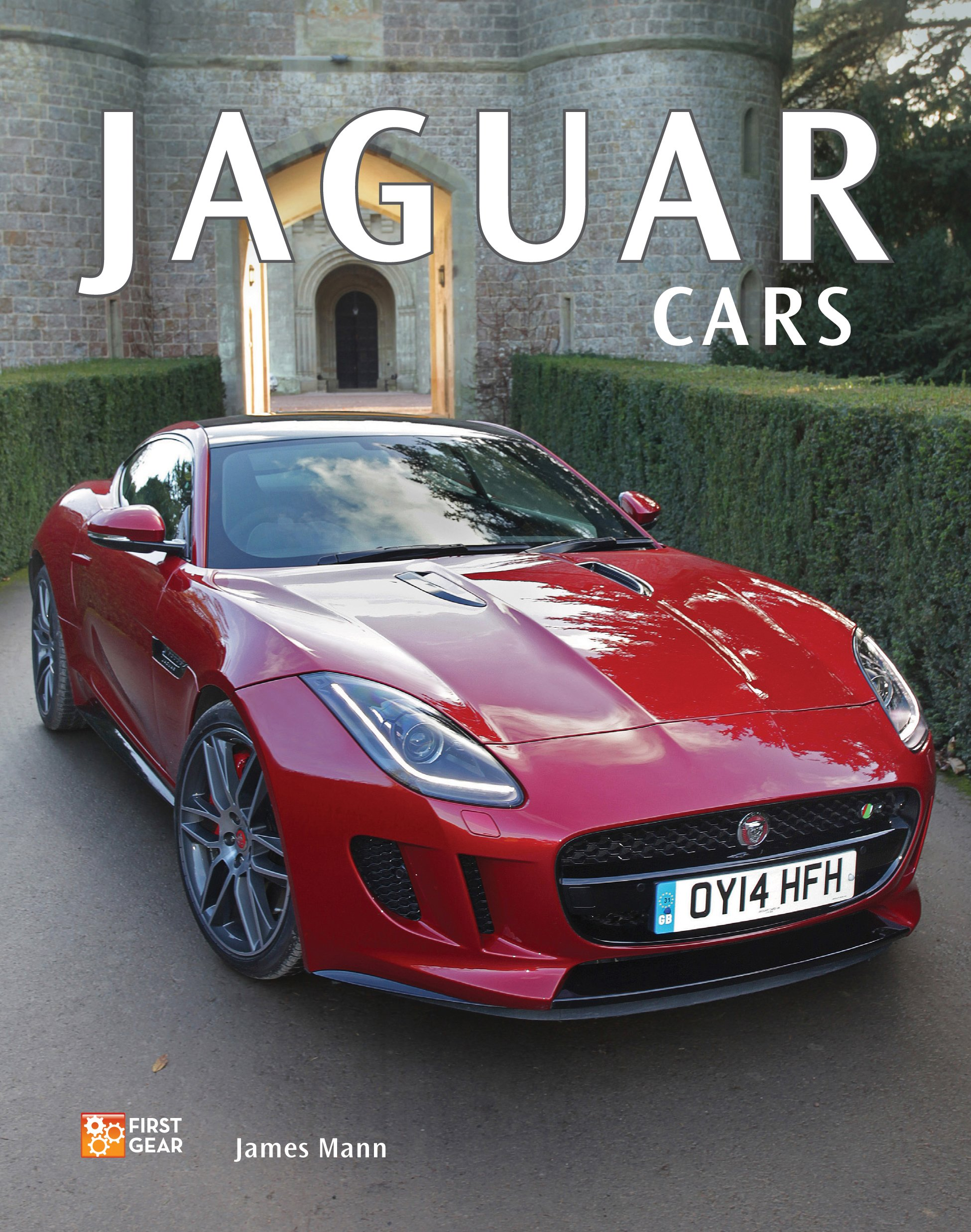 Jaguar Cars First Gear James Mann 9780760348420 Amazon Com Books