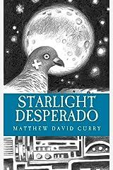 Starlight Desperado Kindle Edition