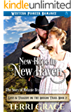 New Hope in New Haven: The Story of Melanie Bradford and Jesse Lander (Love and Tragedy on the Oregon Trail Book 2)