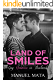 GAY ROMANCE IN THAILAND: LAND OF SMILES (ENGLISH EDITION)