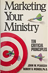 Marketing Your Ministry: Ten Critical Principles Hardcover