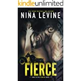 Fierce : An Opposites Attract Storm MC Motorcycle Club Romance
