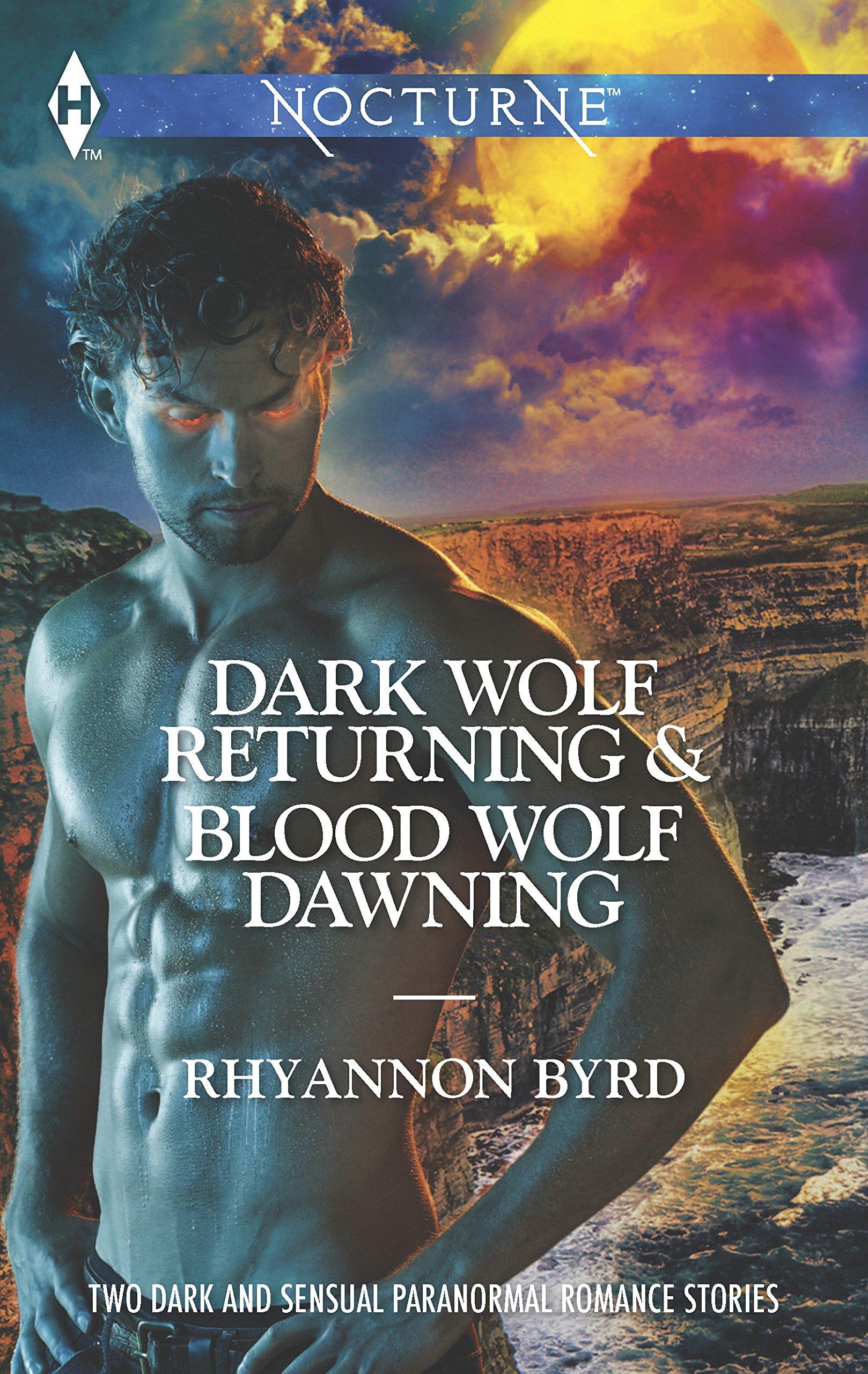 Dark Wolf Returning and Blood Wolf Dawning: An Anthology (Harlequin Nocturne) PDF