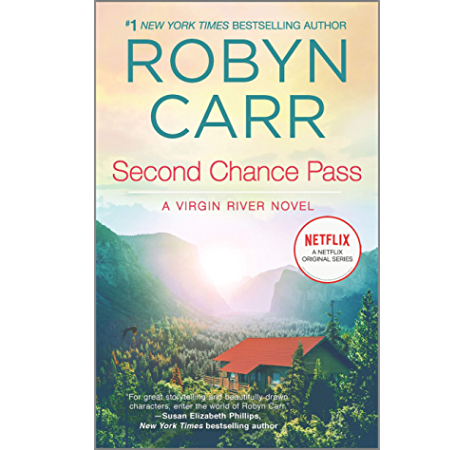 Amazon Com Second Chance Pass Book 5 Of Virgin River Series A Virgin River Novel Ebook Carr Robyn Kindle Store