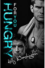 Hungry For You (Falling For Him #2) (Falling For Him (A M/M Military Love Story)) Kindle Edition