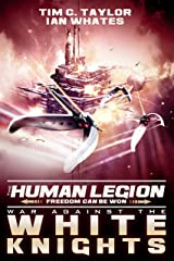 War Against the White Knights (The Human Legion Book 5) Kindle Edition