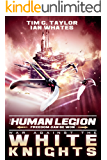 War Against the White Knights (The Human Legion Book 5)
