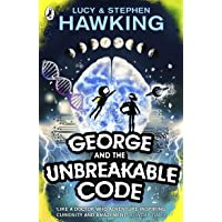 George and the Unbreakable Code: George and Annie are heading out of this world to save the universe (George's Secret…