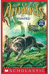 Spirit Animals: Book 2: Hunted Kindle Edition