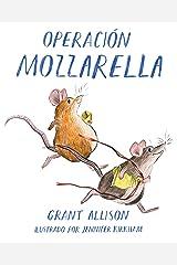 Operación Mozzarella (Spanish Edition) Kindle Edition