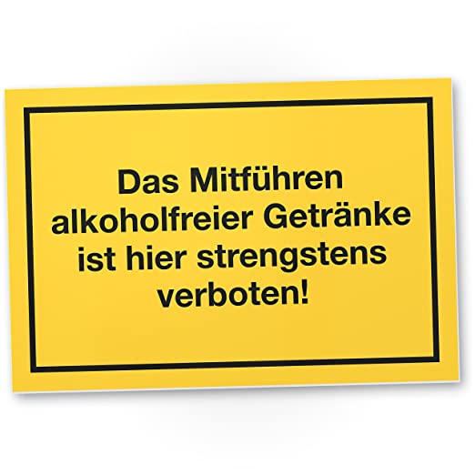 Llevar Bebidas alkoholfreier strengstens Prohibido, Cartel ...