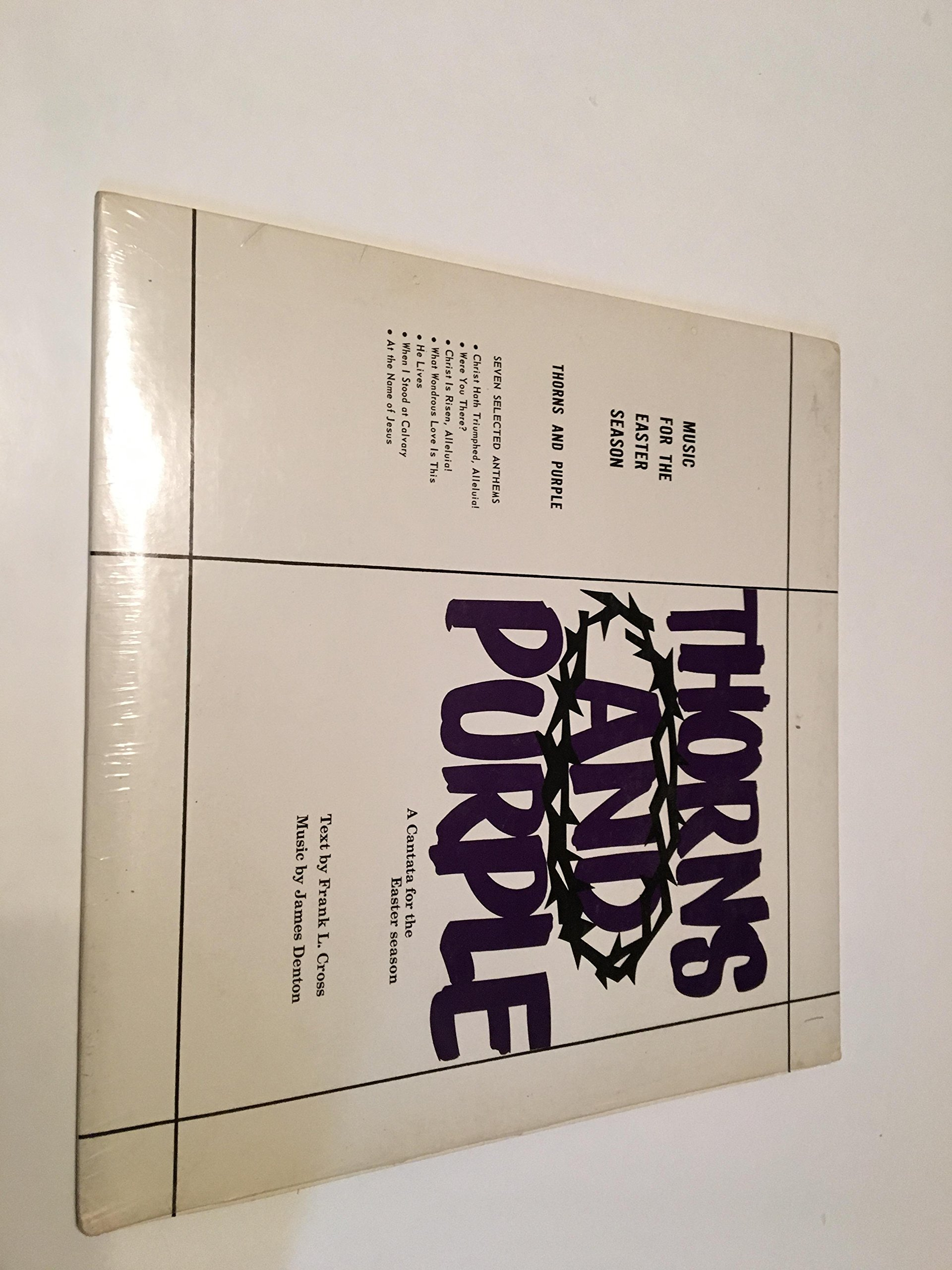 THORNS AND PURPLE A CANTATA FOR THE EASTER SEASON VINYL LP RECORD ALBUM
