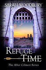 Refuge in Time (The After Cilmeri Series Book 17) Kindle Edition
