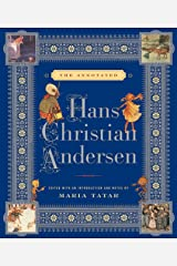 The Annotated Hans Christian Andersen (The Annotated Books Book 0) Kindle Edition