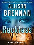 Reckless: A Lucy Kincaid Story (Lucy Kincaid Novels)