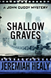 Shallow Graves (The John Cuddy Mysteries Book 7)