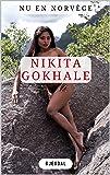 Nikita Gokhale: Nu en Norvège