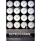 Reprograme: Branding, comunicação e cultura