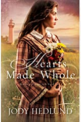 Hearts Made Whole (Beacons of Hope Book #2) Kindle Edition