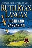 Highland Barbarian (Highlander Series Book 1)