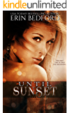 Until Sunset: A Dystopian Fairy Tale (The Crimson Fold Book 3)
