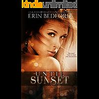 Until Sunset: A Dystopian Fairy Tale (The Crimson Fold Book 3)