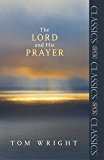 The Lord and His Prayer (SPCK Classic)