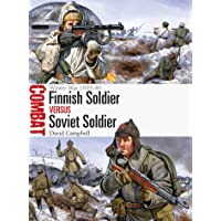 Finnish Soldier vs Soviet Soldier: Winter War 1939–40