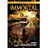 Immortal (The Immortal Series Book 1)