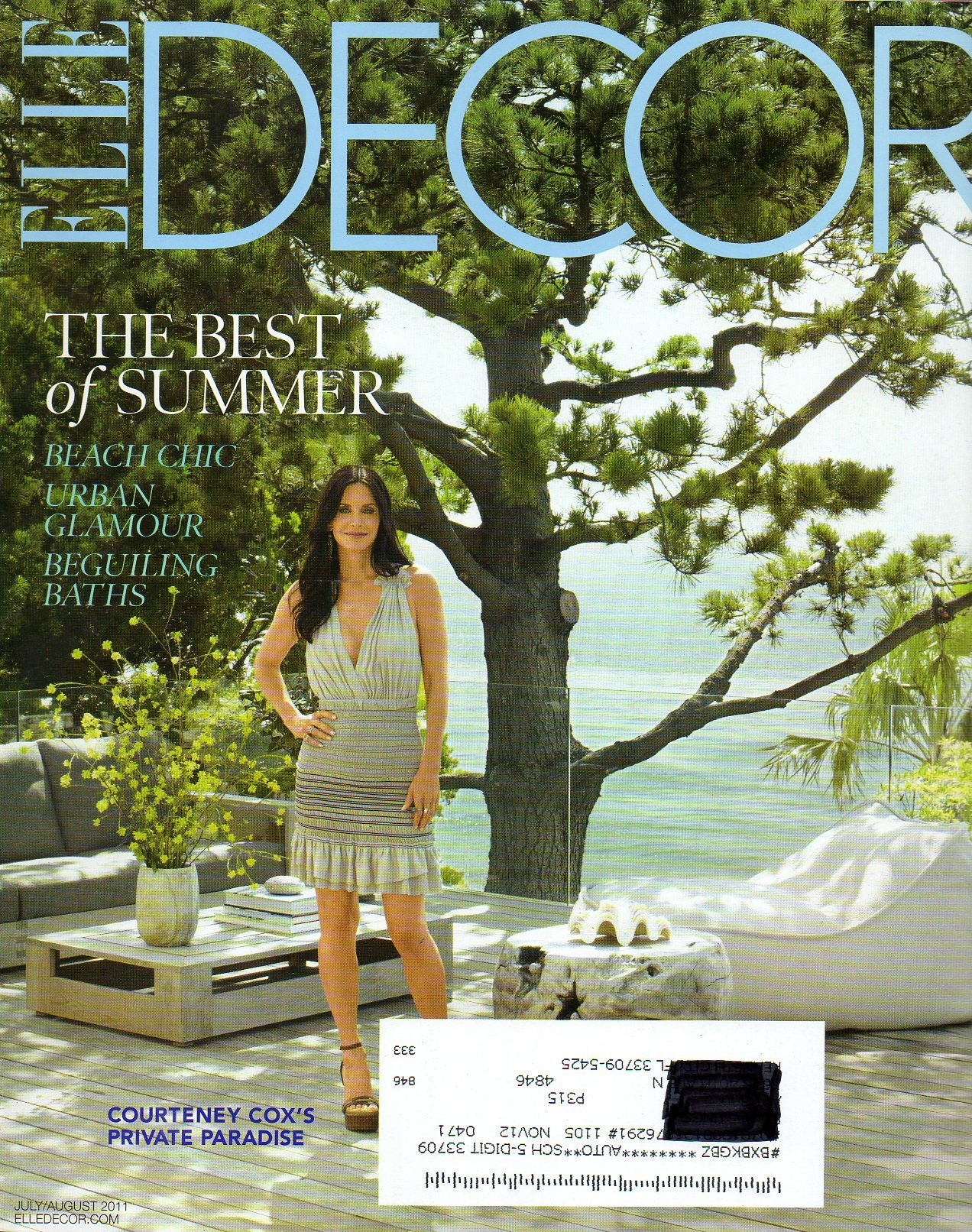 Elle Decor the Best of Summer July / August 2011 (Cover) Courteney Cox's Private Paradise PDF