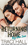 Returning Home by the Sea — A Read by the Sea Contemporary Military Romance Series