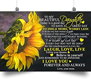 thanhlk Sunflower Poster - to Daughter - Today is A Good Day - Holidays Daughter Gift, to My Daughter Poster, Daughter Gift from dad and mom, Daughter Gift Poster (11.7 x 16.5 inch)