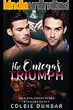 The Omega's Triumph: An Alpha/Omega Mpreg (Roselake Book 3)